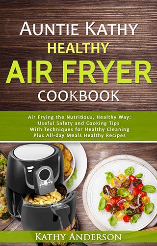 auntie kathy healthy air fryer